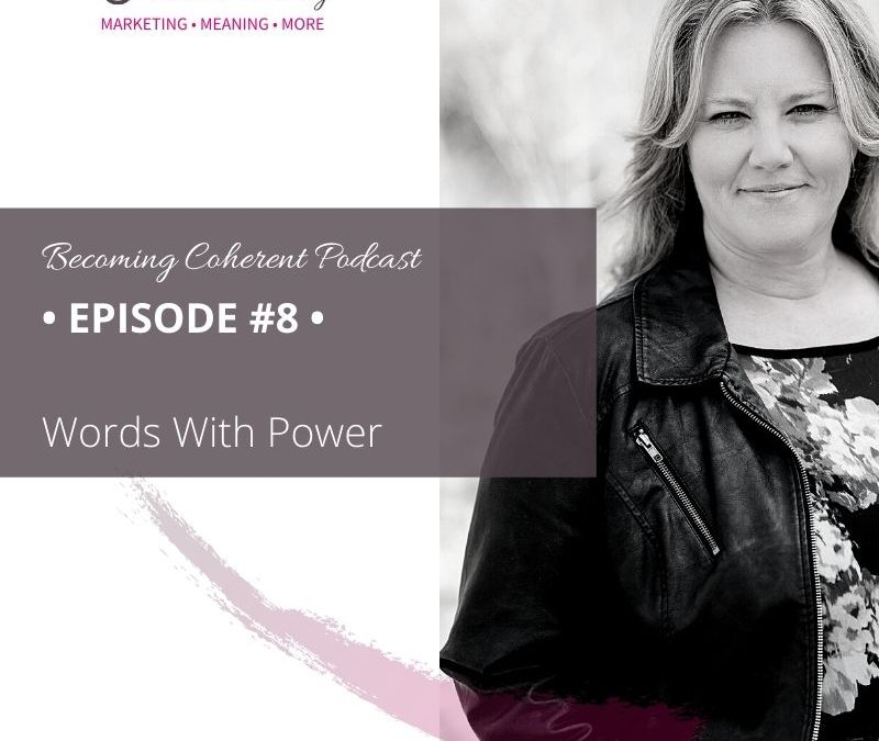 PODCAST #8 • Words With Power