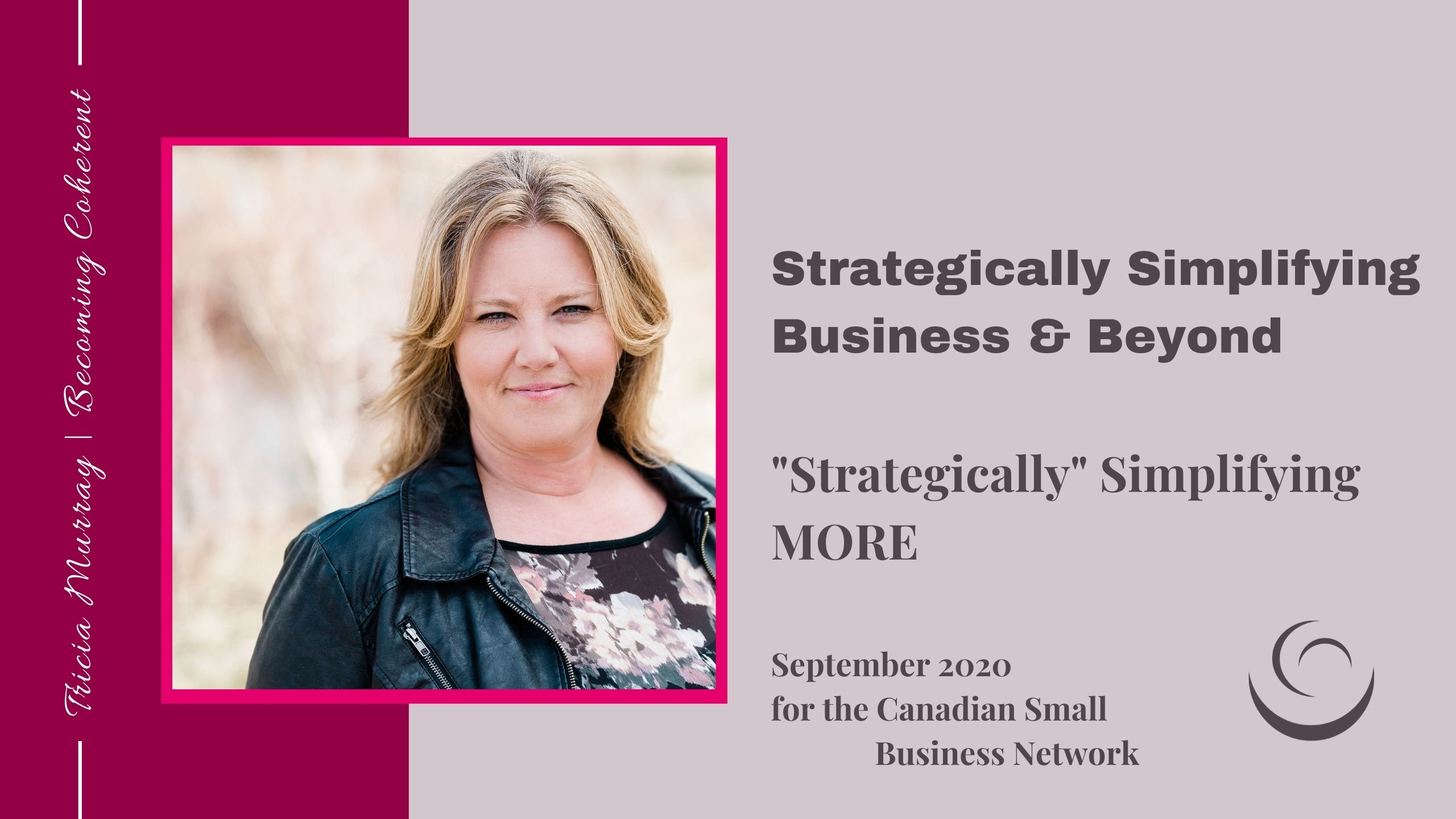 Canadian Small Business Women | Tricia Murray | September 2020 | Simplifying MORE