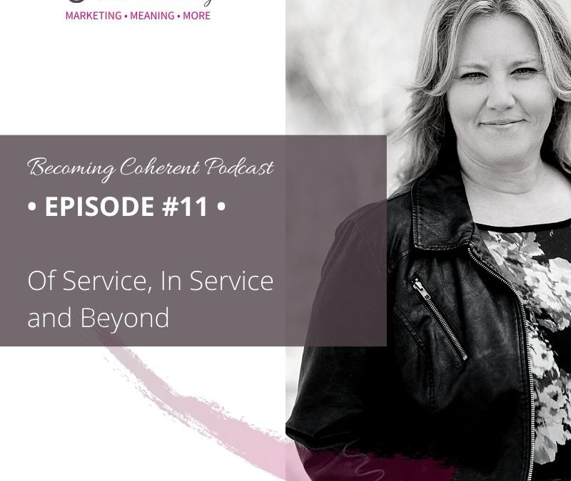 PODCAST #11 • Marketing Of Service & In Service