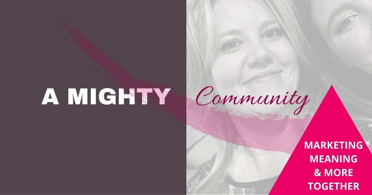 MIGHTY Community | Tricia Murray | Marketing, Meaning, More |