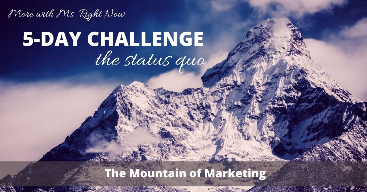 Mountain of Marketing | Light on Marketing | Tricia Murray