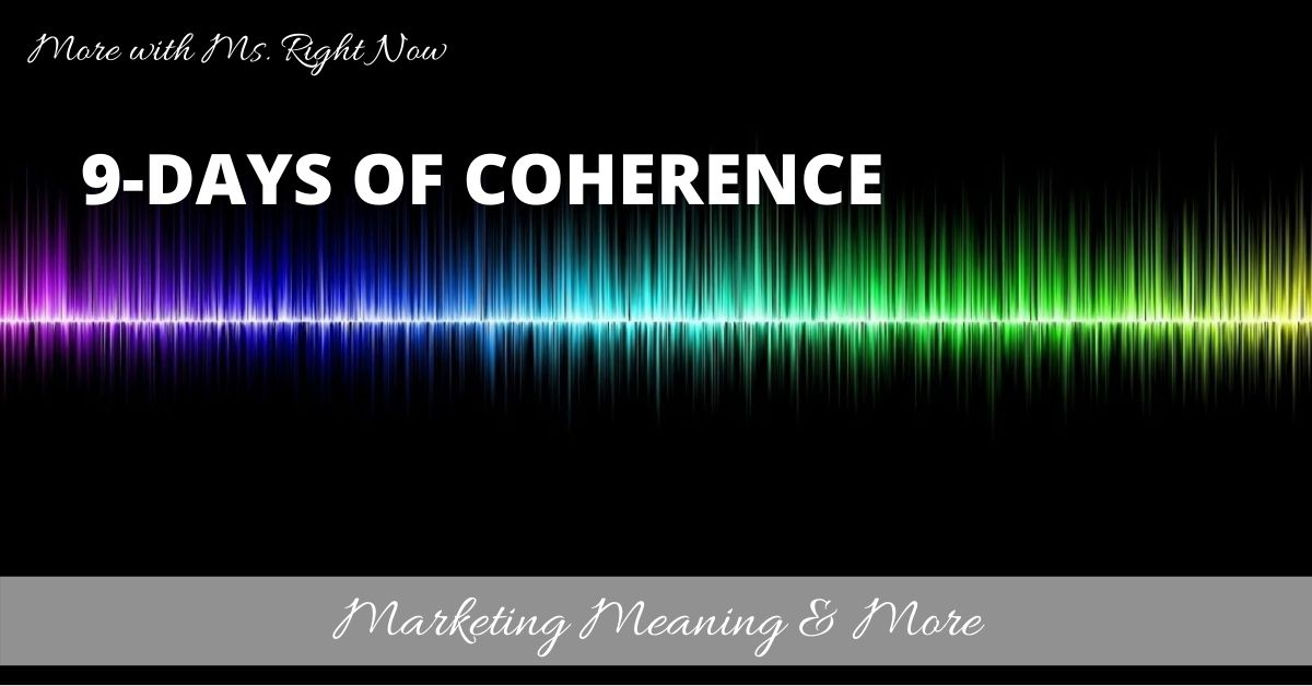 9-Days of Coherence | Light on Marketing | Tricia Murray